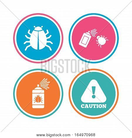 Bug disinfection icons. Caution attention symbol. Insect fumigation spray sign. Colored circle buttons. Vector