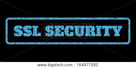 Light Blue rubber seal stamp with SSL Security text. Vector message inside rounded rectangular shape. Grunge design and dirty texture for watermark labels. Horisontal sticker on a black background.