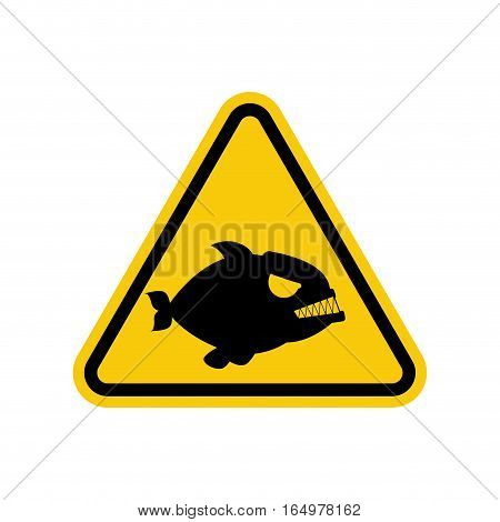 Attention Piranha. Dangers Of Yellow Road Sign. Predatory Fish Caution