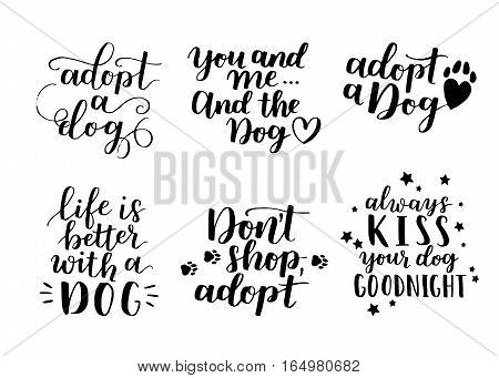 Dog Adoption Hand Written Lettering. Brush Lettering Quotes About The Dog. Vector Motivational Sayin