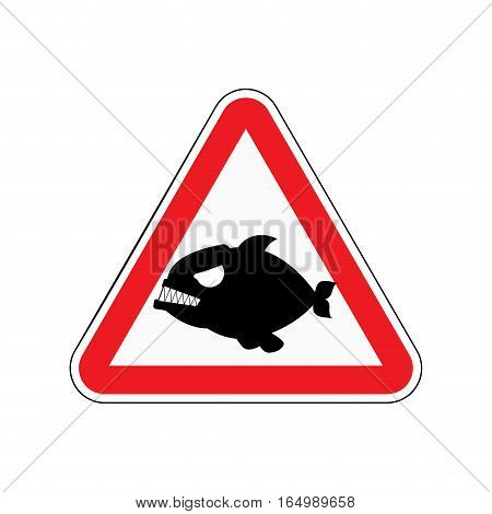 Attention Piranha. Dangers Of Red Road Sign. Predatory Fish Caution