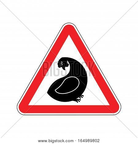 Attention Hen. Dangers Of Red Road Sign. Chicken Farm Caution