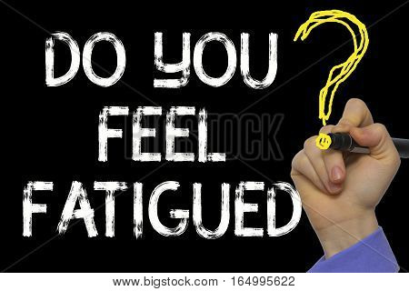 Hand Writing The Text: Do You Feel Fatigued