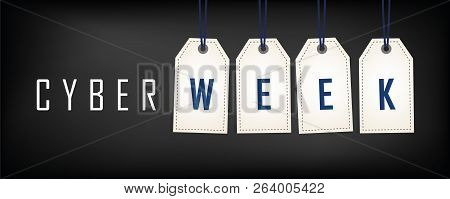 Cyber Week Sale Promotion White Tags On Black Background Vector Illustration Eps10