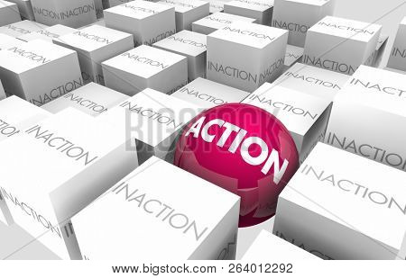 Action Vs Inaction Proactive Aggressive 3d Illustration