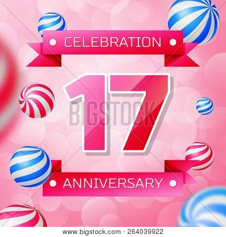 Realistic Seventeen Years Anniversary Celebration Design Banner. Gold Numbers And Blue Ribbons, Ball