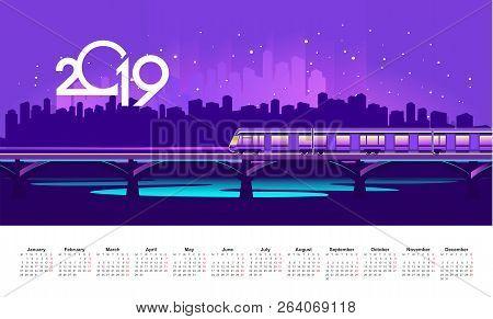 Vector English Calendar Template 2019, A Neon Night Train Rushes Along A Railway Bridge Over A River