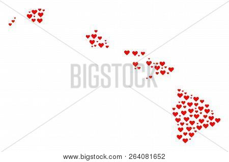 Collage Map Of Hawaii State Created With Red Love Hearts. Vector Lovely Geographic Abstraction Of Ma