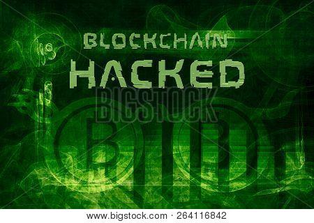 Blockchain Hacked Abstract Background. Bitcoins Stolen. Undefined Error. Bullish Or Bearish Trend Ex