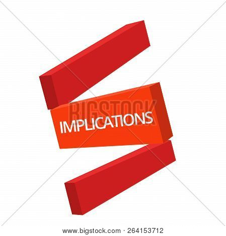 Handwriting text writing Implications. Concept meaning Conclusion State of being involved Suggestion Insinuation Hint poster