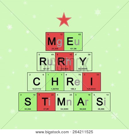 Christmas Tree Decorated Elements Periodic Table, Scientific Theme, Chemistry - New Year Card On Lig