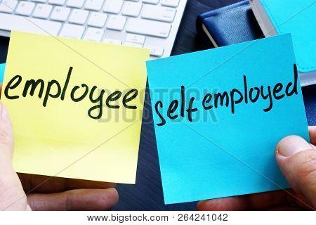 Employee Vs Self Employed. Start Own Small Business.