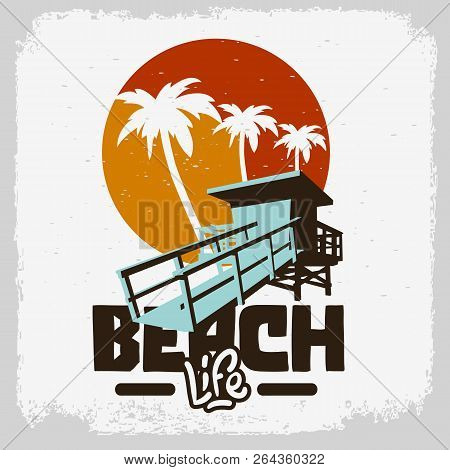 Beach Life  Lifeguard Tower Station Beach Rescue Palm Trees Logo Sign Label Design For Promotion Ads
