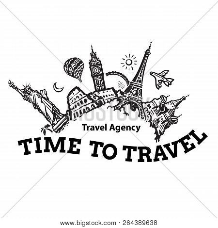 Travel Agency Signboard. Travel And Tourism Background. Famous World Landmarks Located Around The Gl