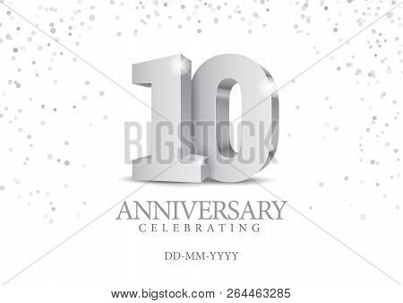 Anniversary 10. Silver 3d Numbers. Poster Template For Celebrating 10th Anniversary Event Party. Vec