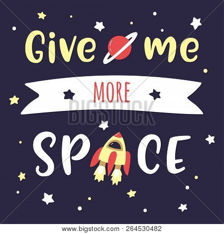 Starry Night Sky With Lettering Dats Is More Than Space For Me. Hand-written Calligraphic Text. Vect