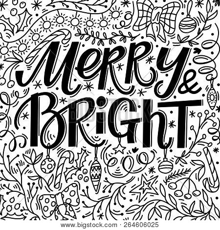 Christmas Greeting Card With Merry And Bright Text And Hand Drawn Doodle Elements, Vector Illustrati