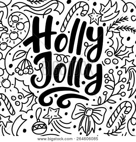 Christmas Greeting Card With Holly Jolly Text And Hand Drawn Doodle Elements, Vector Illustration On