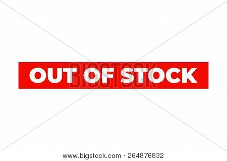 Red Out Of Stock Rubber Seal Stamp. Textured Soldout Mark.