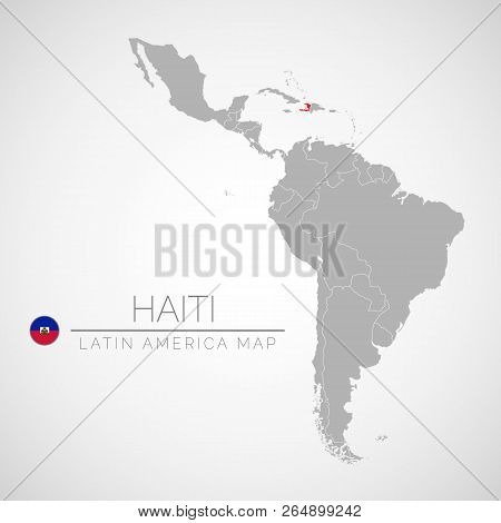 Map Of Latin America With The Identication Of Haiti. Map Of Haiti. Political Map Of America In Gray