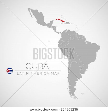 Map Of Latin America With The Identication Of Cuba. Map Of Cuba. Political Map Of America In Gray Co