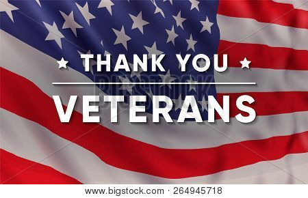 Vector Banner Design Template For Veterans Day With Realistic American Flag And Text: Thank You Vete