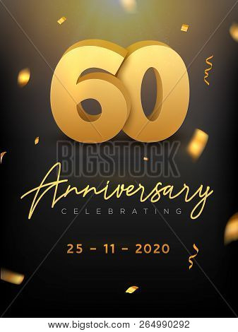 60 Years Anniversary Celebration Event. Golden Vector Birthday Or Wedding Party Congratulation Anniv