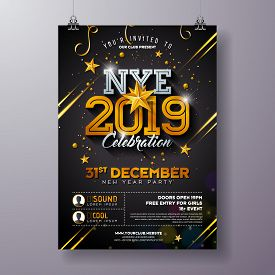2019 New Year Party Celebration Poster Template Illustration With Shiny Gold Number On Black Backgro