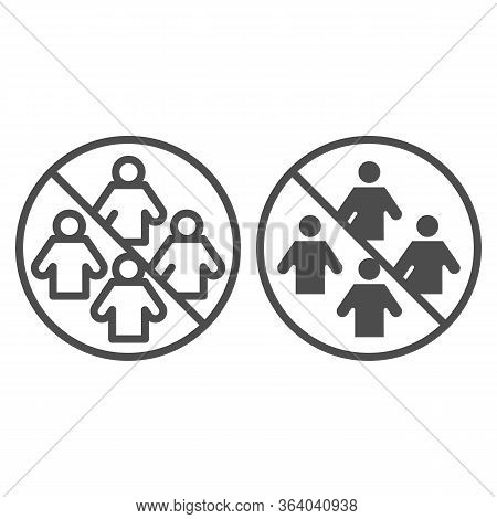 Ban On Gathering People Line And Solid Icon. Social Distancing Symbol, Outline Style Pictogram On Wh