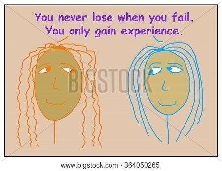 Color Cartoon Of Two Smiling, African-american Women Saying Taht You Never Lose When You Fail, You O
