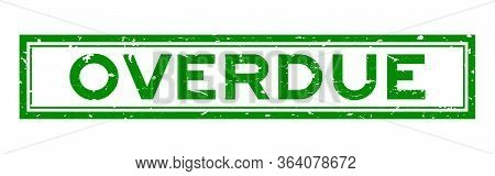 Grunge Green Overdue Word Square Rubber Seal Stamp On White Background