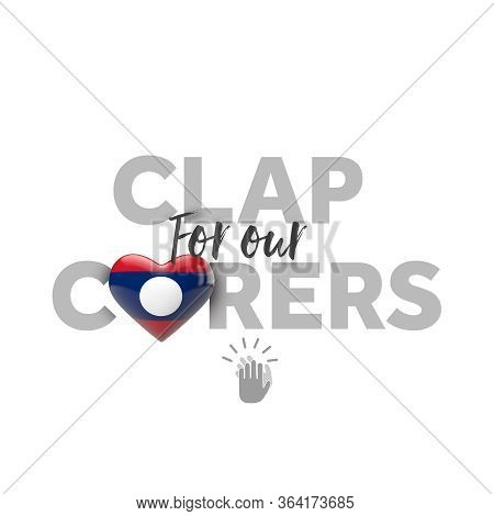 Clap For Carers Message With Laos Heart Flag. 3d Render