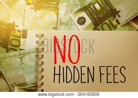 No Hidden Extras Words Written On Copybook Page. Business Transparency And Honesty Concept