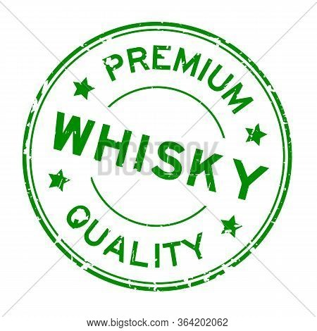 Grunge Green Premium Quality Whisky Word Round Rubber Seal Stamp On White Background