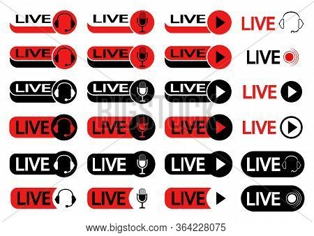 Set Of Buttons For Live Streaming. Set Of Symbols For Live Streaming, Broadcasting, Online Stream In