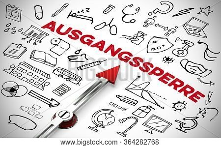 German word Ausgangssperre (Curfew) as a measure against Coronavirus and Covid-19 with many symbols and icons as a concept (3D Rendering)