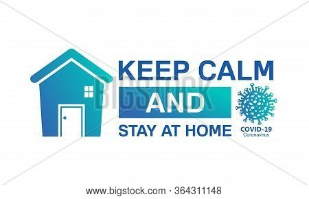 Stay Home Stay Safe Concept. I Stay At Home Awareness Social Media Campaign For Coronavirus Preventi