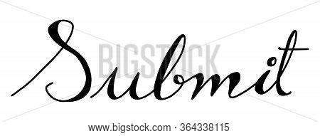 Black Hand Drawing In Word Submit On White Background