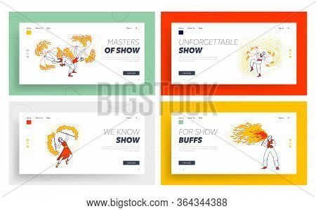 Fire Show Entertainment, Performance Landing Page Template Set. Characters Dance And Juggle With Fla