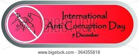 Design Banner International Anti-corruption Day,  9 December,  Poster Anti Corruption Illustration F