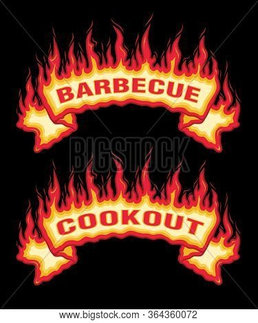 Barbecue Cookout Fire Flames Banner Is An Illustration Of An Top Arched Flaming Fire Banner With Bar