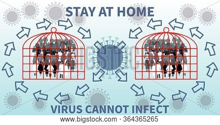 Stay At Home. Coronavirus Cannot Infect. Virus Protection Design. Reduce Infection Risk And Virus Sp