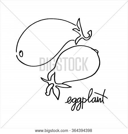 Eggplant, Aubergine. Black And White Vector Illustration With Hand Lettering. Perfect For Coloring B