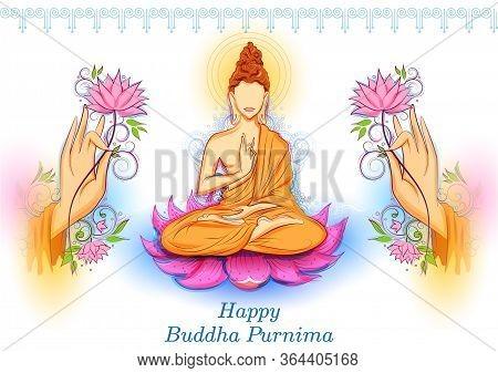 Illustration Of Lord Buddha In Meditation For Buddhist Festival Of Happy Buddha Purnima Vesak