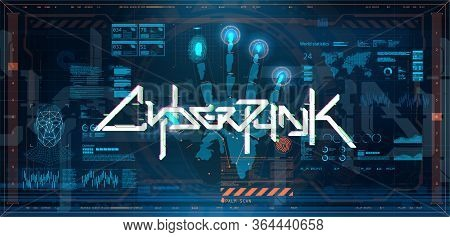 Futuristic Cyberpunk Poster With Elements Hud, Gui, Ui. Hi-tech Interface And Biometric Recognition