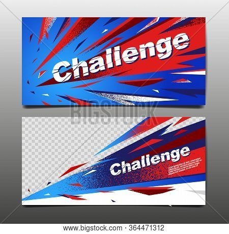 Challenge Layout , Template Design, Abstract Background, Sport Dynamic Poster, Brush Speed Banner, G