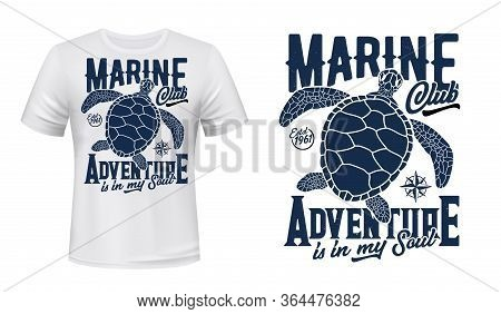 Sea Turtle T-shirt Print Mockup, Marine Adventure Club Vector Design. Ocean Scuba Diving, Sea Sailin