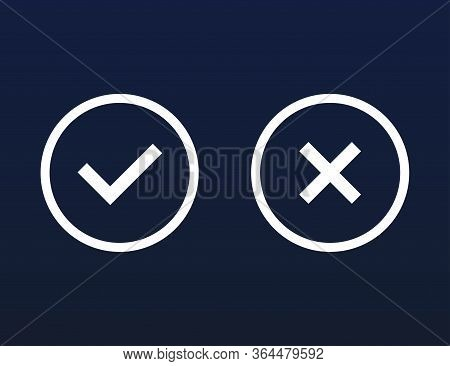 Yes And No Cross. Wrong And Correct Choice Buttons. Set Of Right And Incorrect Answer. Positive And