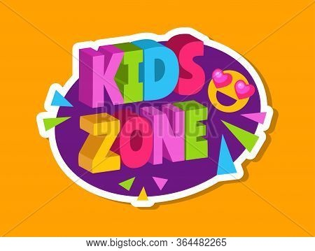 Kids Zone Sticker. 3d Letters Logo For Children Playroom. Baby Playing Area Sign With Cute Smile Vec