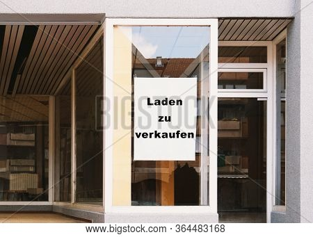 Laden Zu Verkaufen - Translates As Store For Sale - German Sign In Shop Window - Vacancy Due To Busi